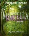 Marcella, vampire mage (Royal Blood Chronicles, #3.5)