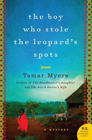 The Boy Who Stole the Leopard's Spots by Tamar Myers
