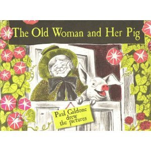 Old Woman and Her Pig by Paul Galdone
