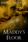 Maddy's Floor (Psychic Visions, #3)