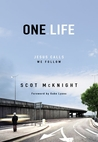 One.Life by Scot McKnight