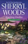 Catching Fireflies (The Sweet Magnolias, #9)