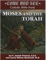 Come and See: Moses and the Torah