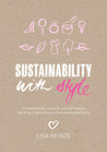 Sustainability with Style by Lisa Heinze