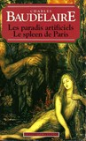 Le Spleen de Paris - Les Paradis Artificiels