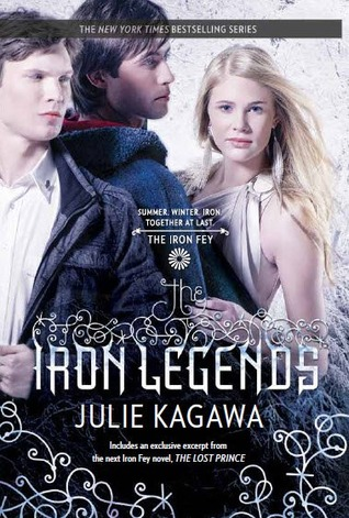 The Iron Legends by Julie Kagawa