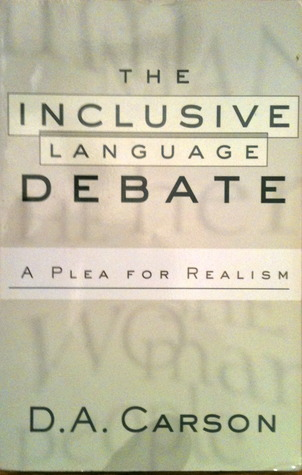 The Inclusive Language Debate: A Plea For Realism