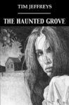 The Haunted Grove