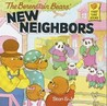 Berenstain Bears New Neighbors