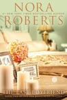 The Last Boyfriend by Nora Roberts