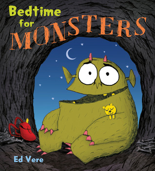 Bedtime for Monsters by Ed Vere