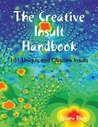 The Creative Insults Handbook - 101 Unique and Obscure Insults by Briana Blair