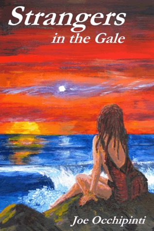 Strangers in the Gale by Joe Occhipinti