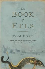The Book Of Eels by Tom Fort