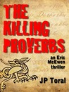 The Killing Proverbs