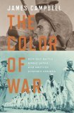 The Color of War by James   Campbell