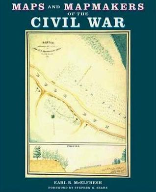 Maps and Mapmakers of the Civil War