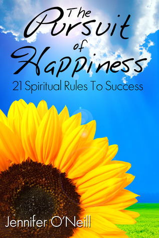 The Pursuit of Happiness by Jennifer O'Neill