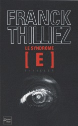 Le Syndrome E by Franck Thilliez