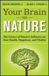 Your Brain On Nature by Eva M. Selhub
