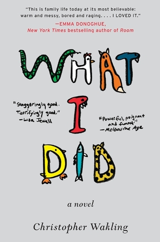 What I Did by Christopher Wakling
