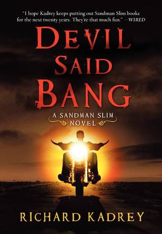Devil Said Bang (Sandman Slim, #4)