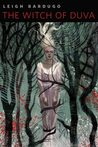 The Witch of Duva (The Grisha, #0.5)