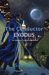The Conductor: EXODUS