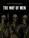 The Way of Men by Jack Donovan
