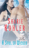 A Soul So Wicked (Moon Chasers #6)