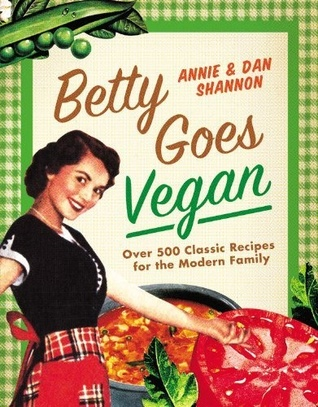 Betty Goes Vegan by Annie Shannon