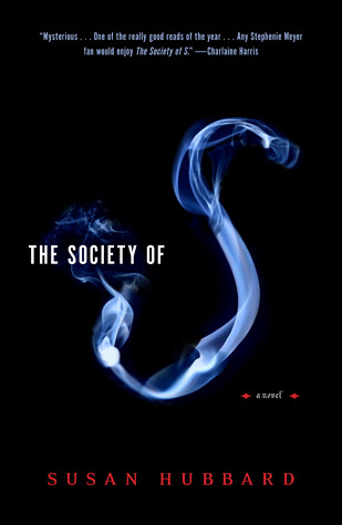 The Society of S by Susan Hubbard
