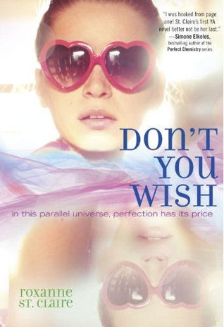 Don't You Wish by Roxanne St. Claire