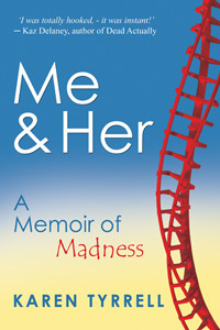 Me and Her by Karen Tyrrell