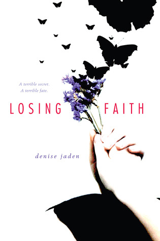Losing Faith by Denise Jaden