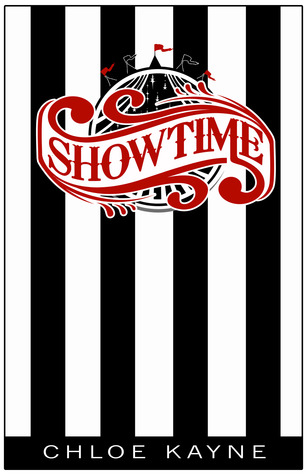 Showtime by Chloe Kayne
