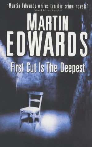 First Cut Is the Deepest by Martin Edwards