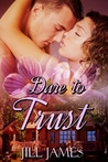 Dare To Trust (Lake Willowbee, #2)