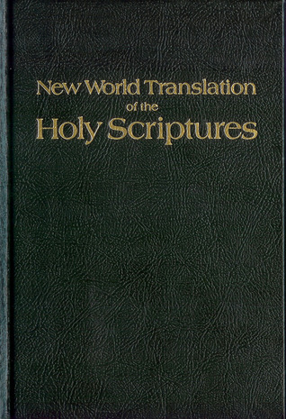 New World Translation of the Holy Scriptures by Anonymous