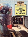 The World Of Robots