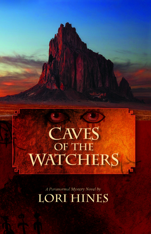 Caves of the Watchers by Lori Hines