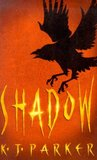 Shadow by K.J. Parker