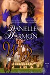 The Wild One by Danelle Harmon
