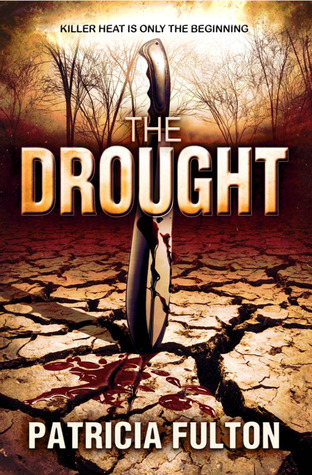 The Drought by Patricia Fulton