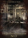 Along the Many Houses of Damnation (The Deaf Swordsman, #3)
