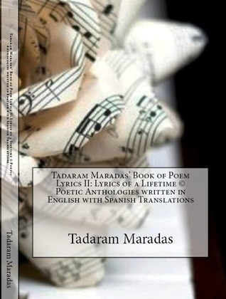 Tadaram Maradas' Book of Poem Lyrics II by Tadaram Maradas