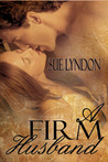 A Firm Husband (Wyoming Heat, #1)