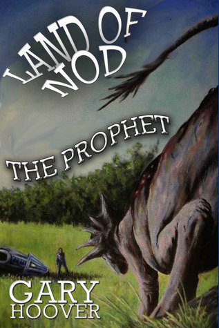 Land of Nod, The Prophet by Gary  Hoover