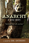 ANARCHY: A Love S...