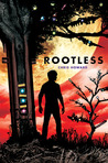 Rootless (Rootless, #1)